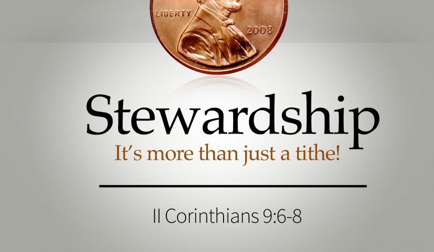Stewardship: More than just a Tithe