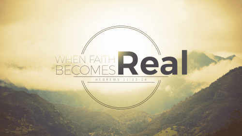When Faith Becomes Real