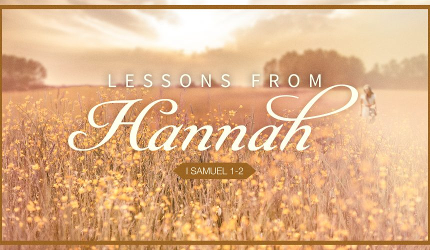 Lessons from Hannah