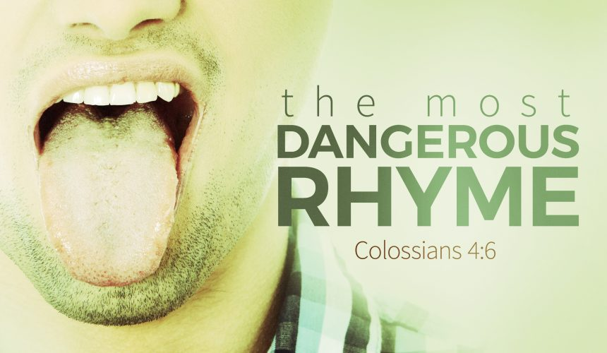 The Most Dangerous Rhyme
