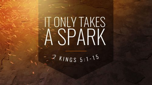 It Only Takes a Spark