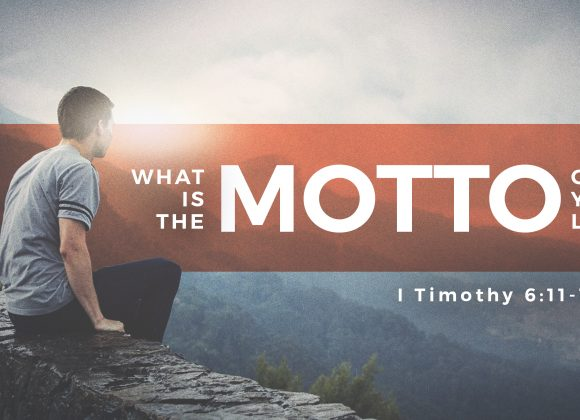What is the Motto of your Life?