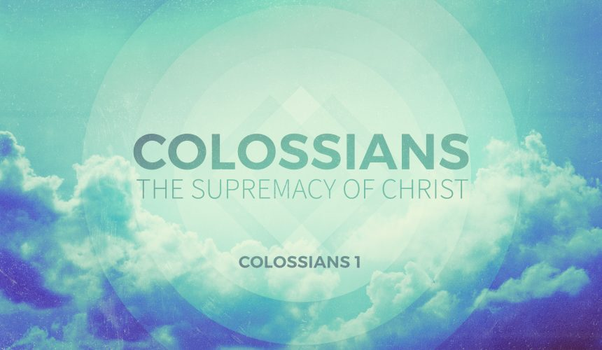 Colossians – Prayer 101
