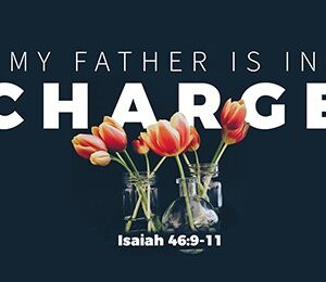 My Father is in Charge