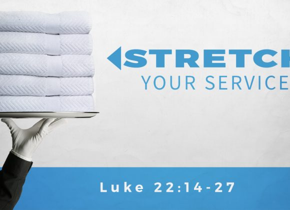 STRETCH Our Service