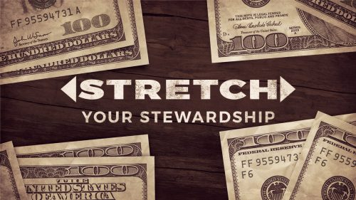 STRETCH Your Stewardship