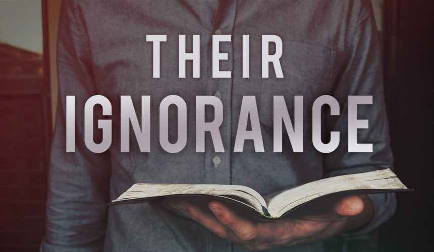 Their Ignorance