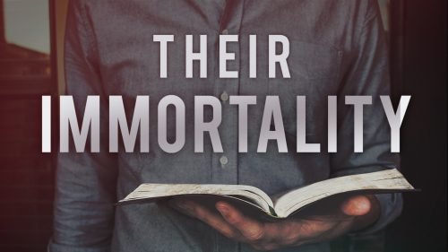 Their Immortality
