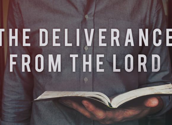 The Deliverance from the Lord
