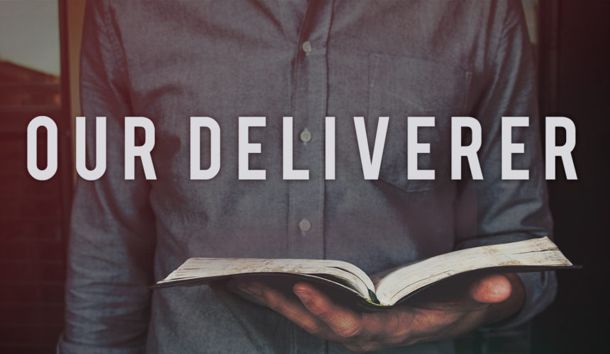Our Deliverer