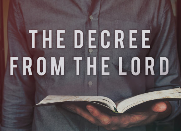 The Decree from the Lord