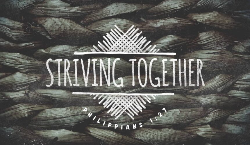 Striving Together