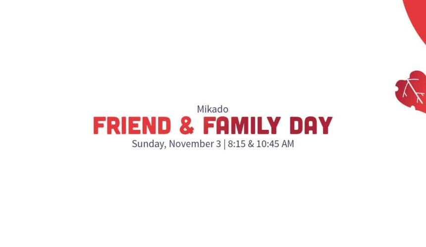 Friend and Family Day at Mikado Baptist Church