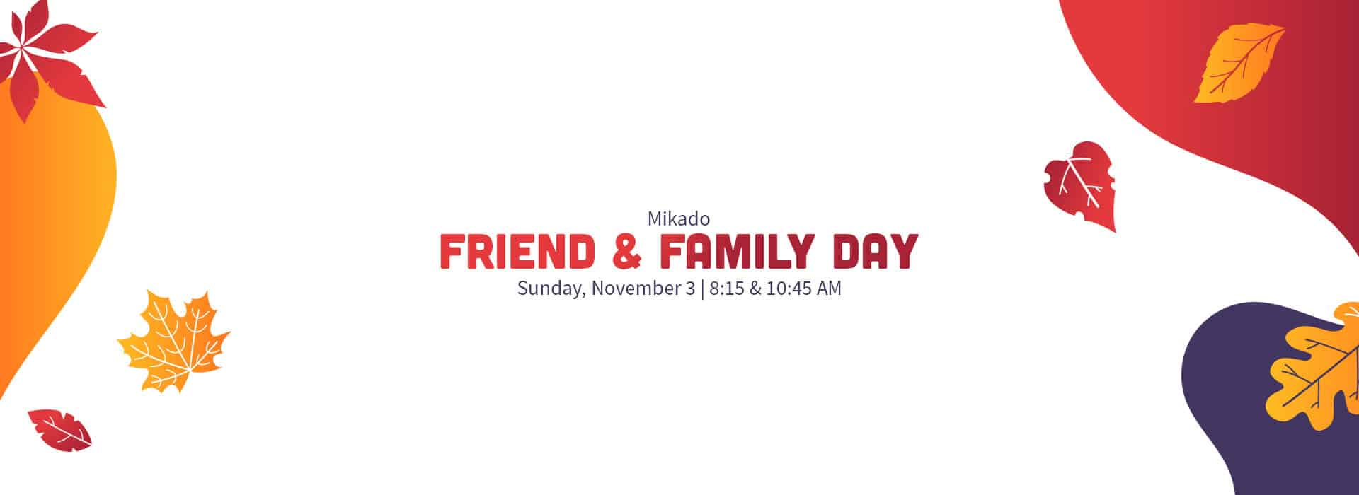Family and Friend Day