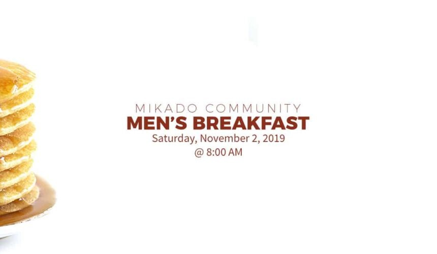 Men's Breakfast – The Whole community is invited!