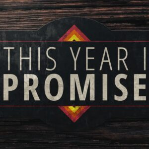 This Year I Promise