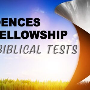 The Evidences of Fellowship