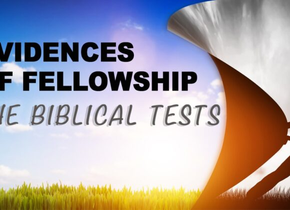 Evidences of Fellowship