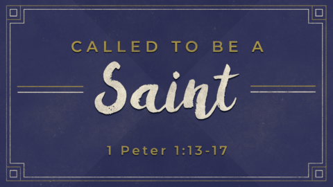 Called to be a Saint