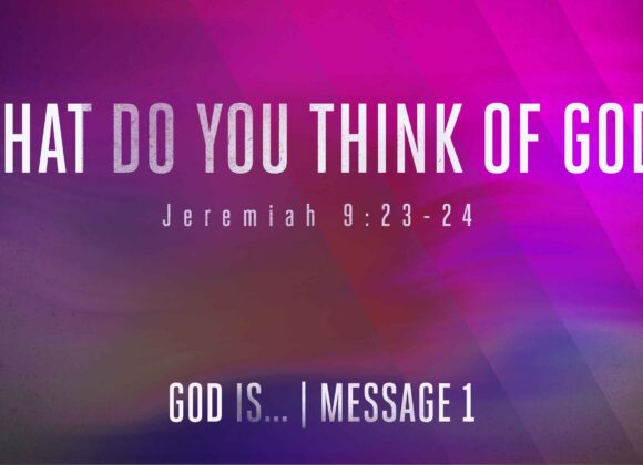 What Do You Think of God?