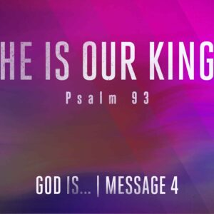 He is our King